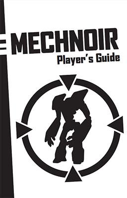 Mechnoir - A Player's Guide for Technoir